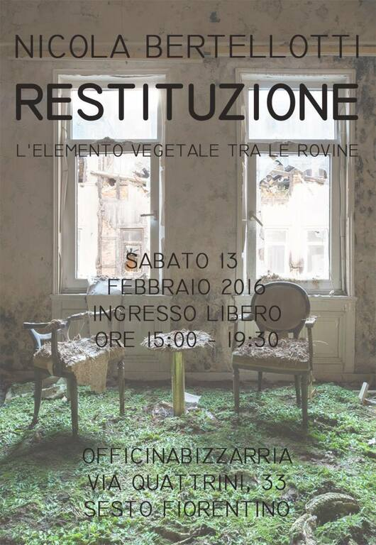 Nicola Bertellotti in mostra - Restituzione